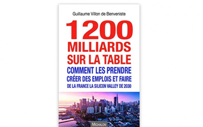1200 milliards sur la table - comment les prendre - Ed. Michalon.